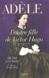 Henri Gourdin - Adèle, l'autre fille de Victor Hugo.