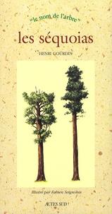 Henri Gourdin - Les séquoias.