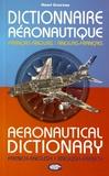 Henri Goursau - Dictionnaire aéronautique français-anglais et anglais-français.