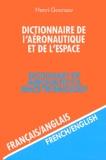 Henri Goursau - Dictionnaire de l'aéronautique et de l'espace français-anglais - Volume 2.