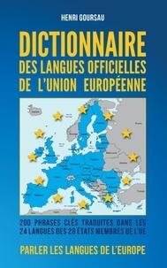 Henri Goursau - Dictionnaire des Langues officielles de l'Union Européenne.