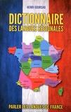 Henri Goursau - Dictionnaire des langues régionales de France.