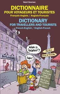 Henri Goursau - Dictionnaire pour voyageurs et touristes - Français-Anglais/Anglais-Français.