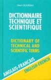 Henri Goursau - Dictionnaire technique et scientifique Anglais-Français - Volume 1.