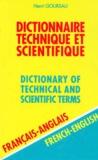Henri Goursau - Dictionnaire technique et scientifique Français-Anglais - Volume 2.