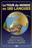 Henri Goursau - Le tour du monde en 180 langues - 200 phrases et expressions usuelles traduites en 180 langues étrangères et régionnales.