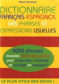 Henri Gourseau - Dictionnaire français-espagnol des phrases et expressions usuelles.