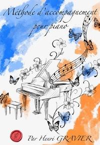 Henri Gravier - Méthode d'accompagnement au piano.