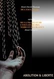 Henri Grégoire et Henri David Thoreau - De l'Esclavage par Henri David Thoreau (suivi de la traite et de l'esclavage des Noirs et des Blancs, par Henri Grégoire) - édition intégrale.
