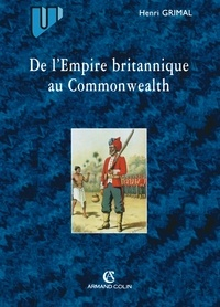 Henri Grimal - De l'Empire britannique au Commonwealth.