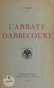 Henri Griset - L'abbaye d'Abbecourt.