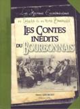 Henri Grobost - Les contes inédits du Bourbonnais - Les histoires extraordinaires en français et en patois bourbonnais.