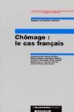 Henri Guaino et  Collectif - Chômage - Le cas français.