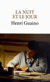 Henri Guaino - La nuit et le jour.
