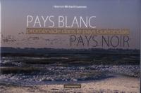 Henri Guennec et Michaël Guennec - Pays blanc - Pays noir - Promenade dans le pays guérandais.
