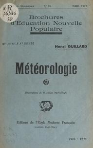 Henri Guillard et Maurice Menusan - Météorologie.