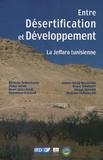 Henri Guillaume - Entre Désertification et Développement - La Jeffara tunisienne.