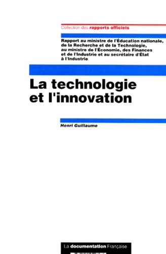 Henri Guillaume - La technologie et l'innovation.
