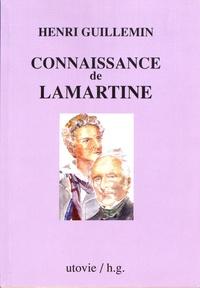 Henri Guillemin - Connaissance de Lamartine.