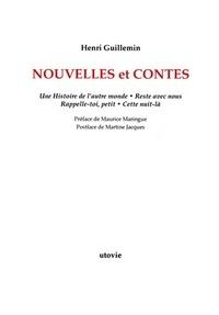 Henri Guillemin - Nouvelles et contes - Une histoire de l'autre monde ; Reste avec nous ; Rappelle-toi, petit ; Cette nuit-là.