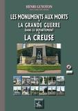 Henri Guyoton - Les monuments aux morts de la Grande Guerre dans le département de la Creuse.