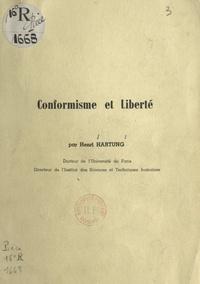 Henri Hartung - Conformisme et liberté.