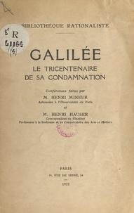 Henri Hauser et Henri Mineur - Galilée - Le tricentenaire de sa condamnation.
