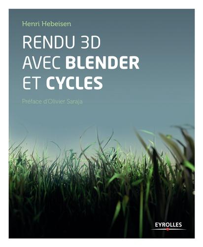Henri Hebeisen - Rendu 3D avec Blender et Cycles.