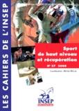 Henri Hélal - Sport de haut niveau et récupération. - Entretiens de l'INSEP, novembre 1998.