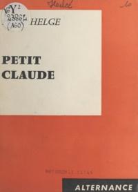 Henri Helcé et Maurice Gravier - Petit Claude.