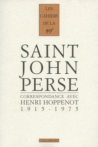 Henri Hoppenot et  Saint-John Perse - Correspondance 1915-1975.