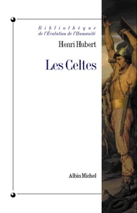 Henri Hubert et Henri Hubert - Les Celtes.