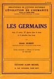 Henri Hubert - Les Germains - Cours professé, école du Louvre 1924-1925.