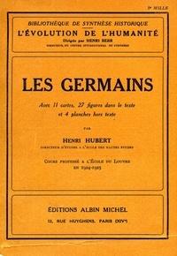 Henri Hubert et Henri Hubert - Les Germains - Cours professé, école du Louvre 1924-1925.