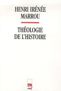Henri-Irénée Marrou - Théologie de l'histoire.