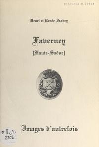 Henri Isabey et Renée Isabey - Faverney (Haute-Saône) - Images d'autrefois.