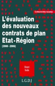 Henri Isaïa - L'évaluation des nouveaux contrats de plan État-région,  2000-2006.