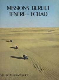 Henri J. Hugot et  Société des automobiles M. Ber - Missions Berliet, Ténéré, Tchad - 9 nov. 1959-7 janv. 1960, 23 oct. 1960-9 déc. 1960.