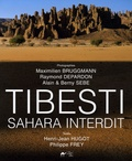 Henri-J Hugot et Philippe Frey - Tibesti - Sahara interdit.
