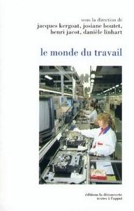 Henri Jacot et  Collectif - Le monde du travail.