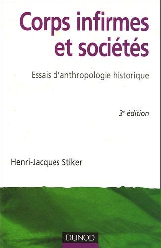 Henri-Jacques Stiker - Corps infirmes et sociétés - Essais d'anthropologie historique.