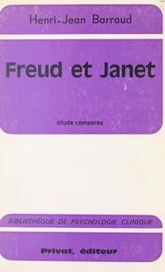 Henri-Jean Barraud et Georges Hahn - Freud et Janet - Étude comparée.