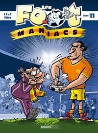 Henri Jenfèvre et Olivier Sulpice - Les Footmaniacs Tome 11 : .