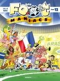 Henri Jenfèvre et Christophe Cazenove - Les Footmaniacs Tome 12 : .
