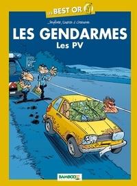 Henri Jenfèvre et Olivier Sulpice - Les Gendarmes  : Les PV.