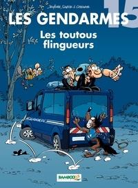 Henri Jenfèvre et Olivier Sulpice - Les Gendarmes Tome 15 : Les toutous flingueurs.