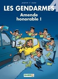 Henri Jenfèvre et Olivier Sulpice - Les Gendarmes Tome 4 : Amende honorable !.