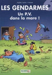 """Henri Jenfèvre et Olivier Sulpice - Les Gendarmes Tome 6 : Un P.V. dans la mare ! - Avec les 6 cartes de la famille """"les gendarmes"""" pour le jeu des familles Bamboo."""