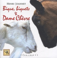 Henri Joannet - Bique, biquets & Dame Chèvre.