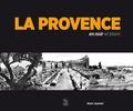 Henri Joannet - La Provence en noir et blanc.